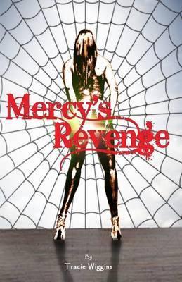 Mercy's Revenge