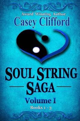 Soul String Saga: Volume 1: Books 1 - 3