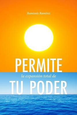 Permite La Expansion Total de Tu Poder