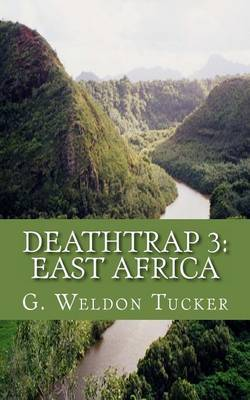 Deathtrap 3: East Africa