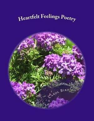 Heartfelt Feelings: Poetry