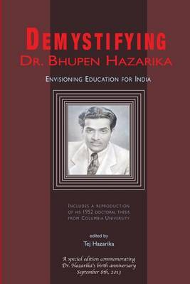 Demystifying Dr. Bhupen Hazarika: Envisioning Education for India
