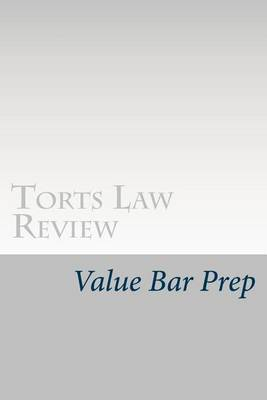 Torts Law Review: Includes MBE's and Answers
