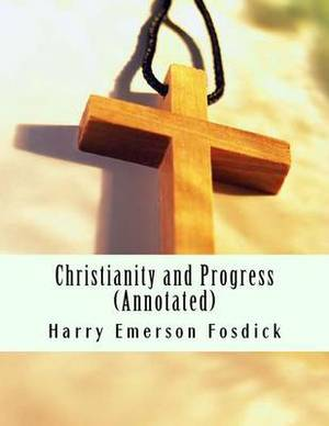 Christianity and Progress (Annotated)