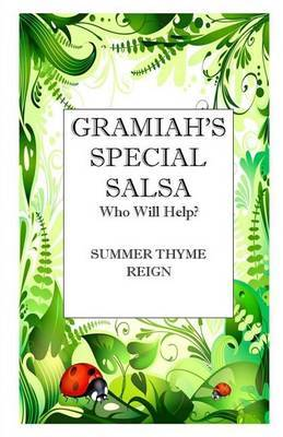 Gramiah's Special Salsa: Who Will Help ?