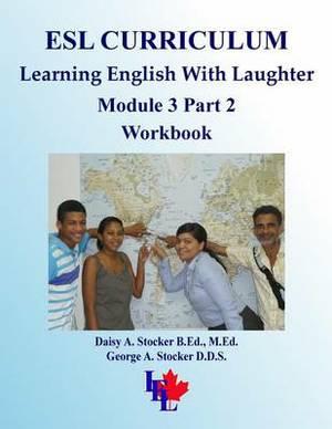 ESL Curriculum: ESL Module 3 Part 2 Intermediate Workbook