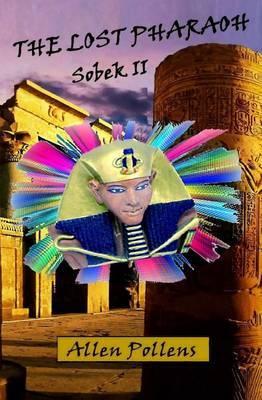 The Lost Pharaoh: Sobek II