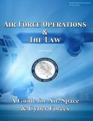 Air Force Operations & the Law Second Edition
