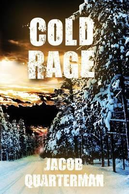 Cold Rage