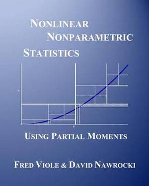 Nonlinear Nonparametric Statistics: Using Partial Moments