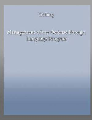Management of the Defense Foreign Language Program