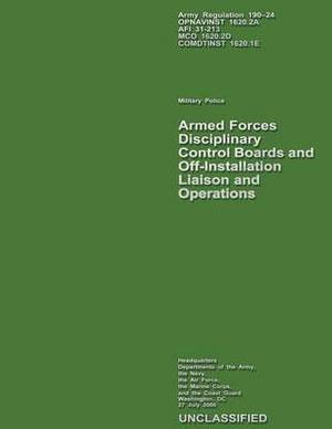 Armed Forces Disciplinary Control Boards and Off-Installation Liaison and Operations
