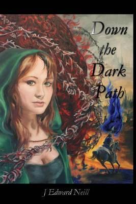 Down the Dark Path