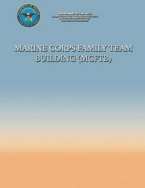 Marine Corps Family Team Building (McFtb)