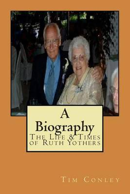 The Life & Times of Ruth Yothers