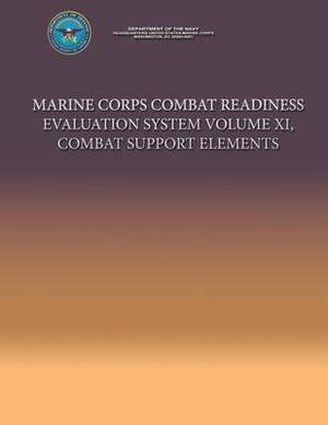 Marine Corps Combat Readiness Evaluation System Volume XI, Combat Support Elements