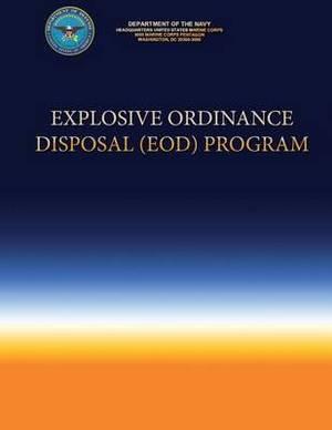 Explosive Ordinance Disposal (Eod) Program