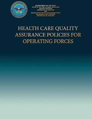 Health Care Quality Assurance Policies for Operating Forces