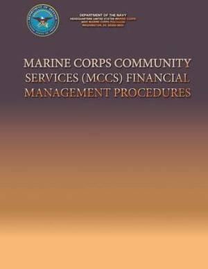 Marine Corps Community Services (McCs) Financial Management Procedures