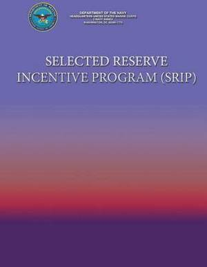 Selected Reserve Incentive Program (Srip)