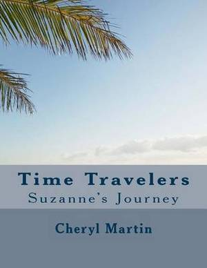 Time Travelers: Suzanne's Journey