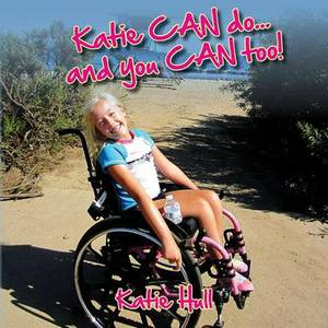 Katie Can Do...and You Can Too!