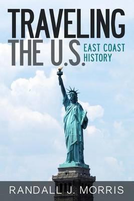 Traveling the U.S.: East Coast History