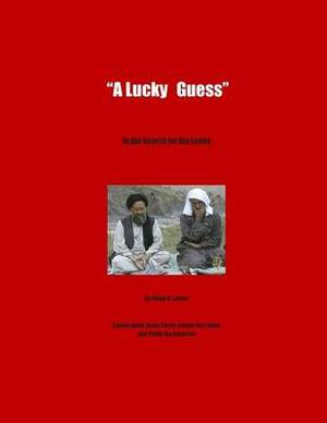 A Lucky Guess: In the Search for Bin Laden