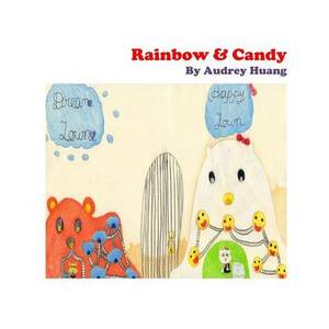 Rainbow & Candy  : How a Little Hamster Change the World