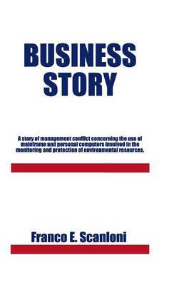 Business Story: A Story of Management Conflict Concerning the Use of Mainframe and Personal Computers Involved in the Monitoring and P