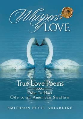 Whispers of Love: True Love Poems
