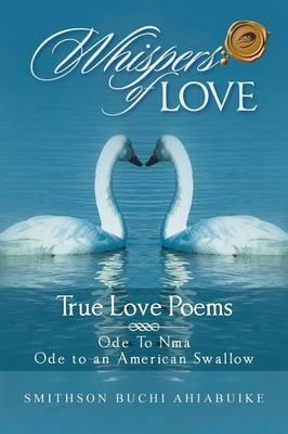 Whispers of Love: True Love Poems