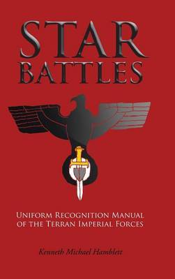 Star Battles: Uniform Recognition Manual of the Terran Imperial Forces