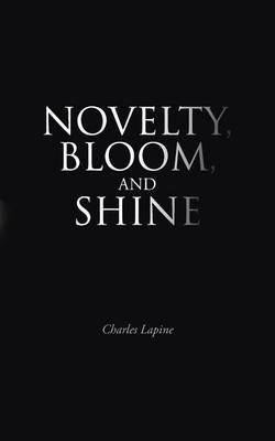 Novelty, Bloom, and Shine