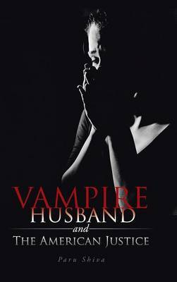 Vampire Husband and the American Justice