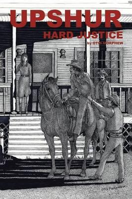 Upshur Hard Justice
