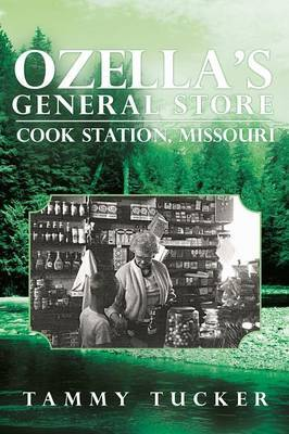 Ozella's General Store Cook Station, Missouri