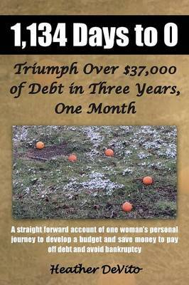 1,134 Days to 0: Triumph Over $37,000 of Debt in Three Years, One Month