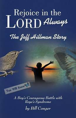 Rejoice in the Lord Always: The Jeff Hillman Story