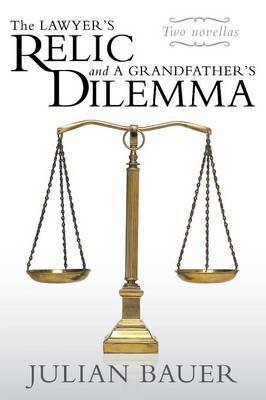 The Lawyer's Relic and a Grandfather's Dilemma