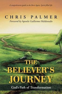 The Believer's Journey: God's Path of Transformation