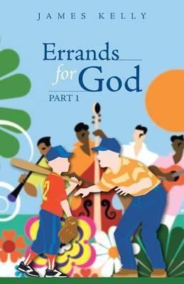 Errands for God Part 1