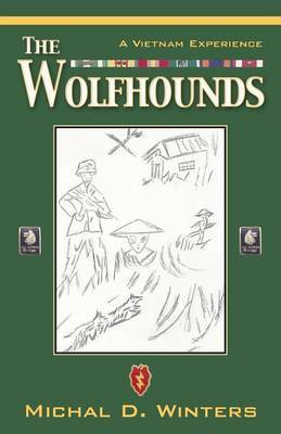 The Wolfhounds: A Vietnam Experience