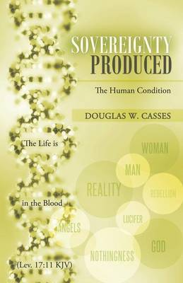 Sovereignty Produced: The Human Condition