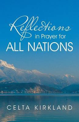 Reflections in Prayer for All Nations