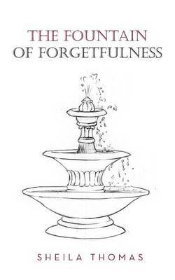 The Fountain of Forgetfulness