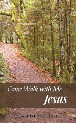 Come Walk with Me, Jesus