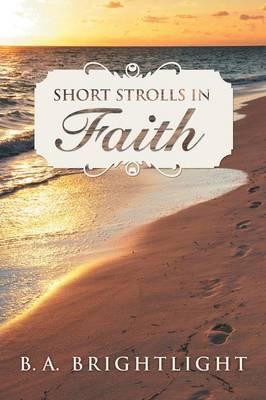 Short Strolls in Faith