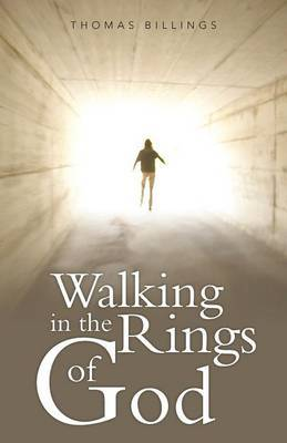 Walking in the Rings of God
