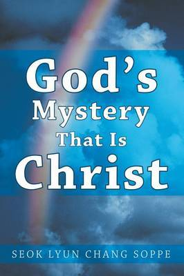 God's Mystery That Is Christ